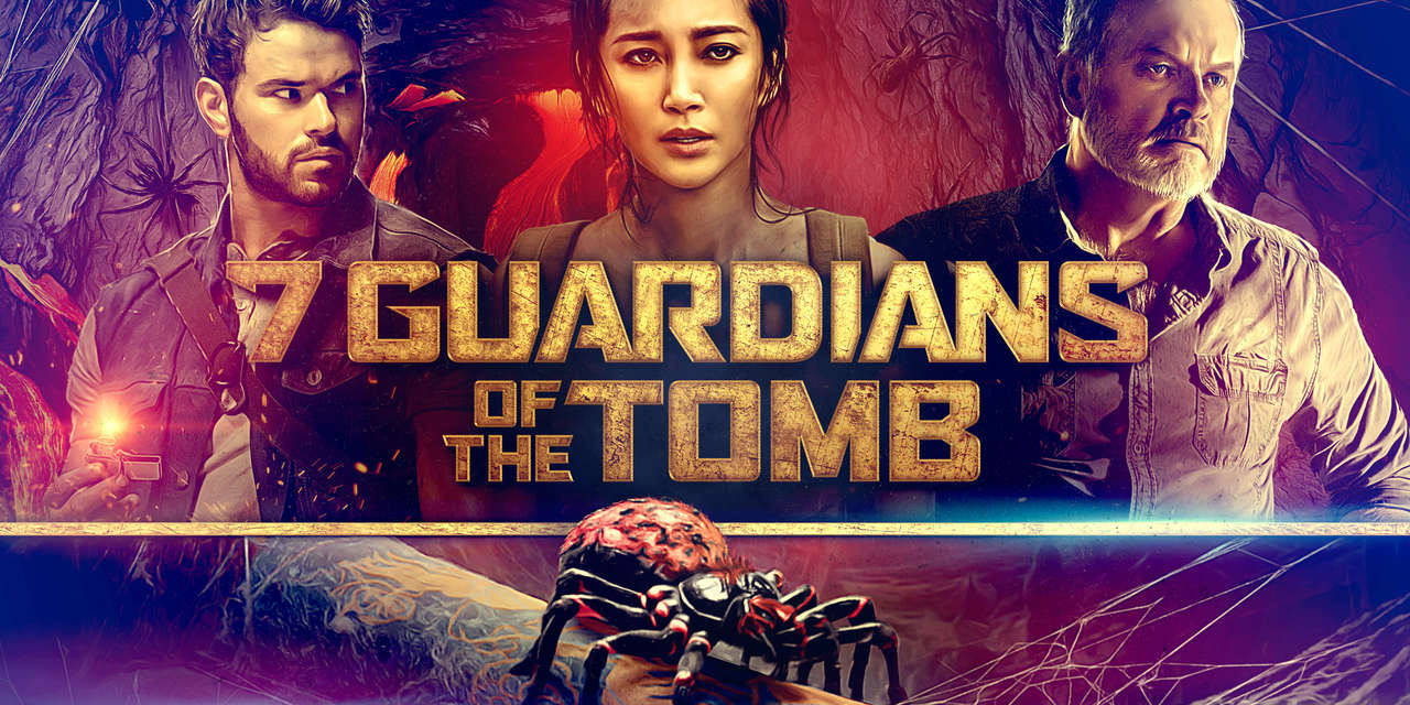7 Guardians of the Tomb (2018) | SHOWTIME
